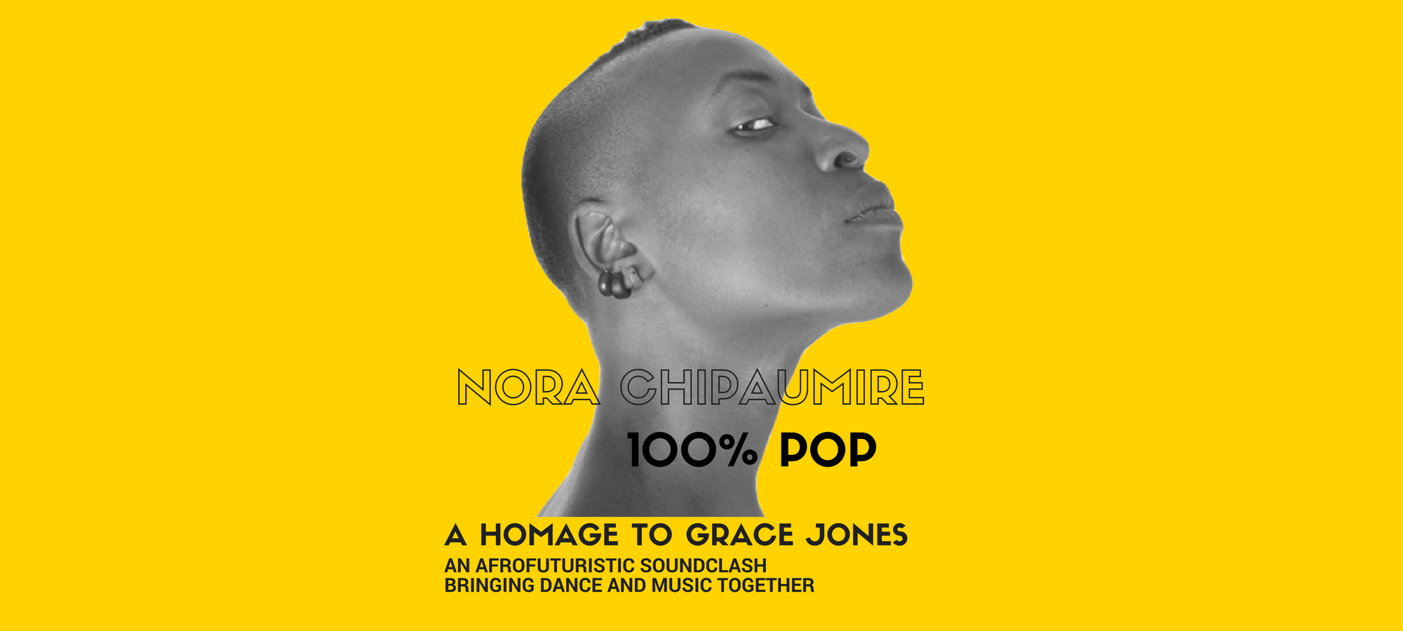 Nora Chipaumire: 100% Pop  A Homage to Grace Jones — Page Banner