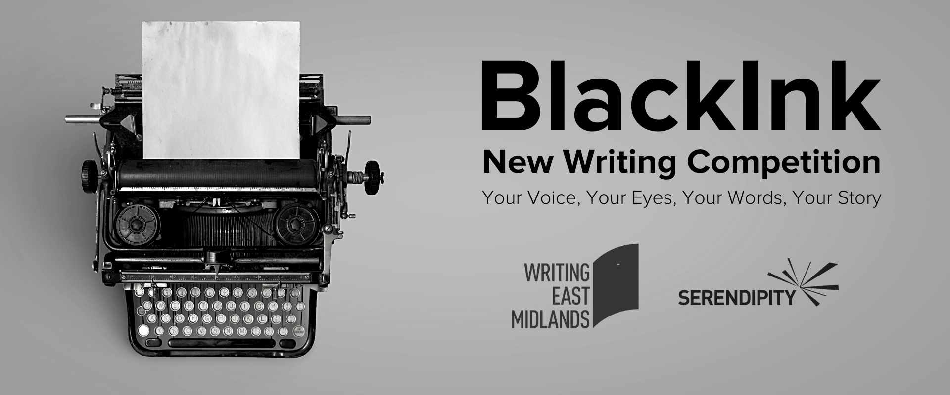 BlackInk New Writing Competition 2020: Your Voice, Your Eyes, Your Words, Your Story — Page Banner