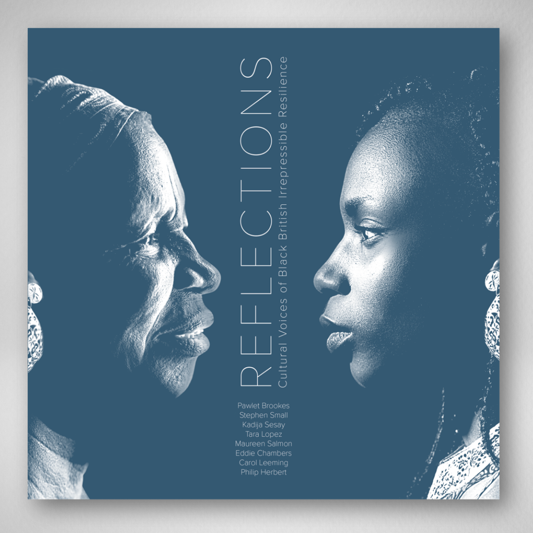 Reflections: Cultural Voices of Black British Irrepressible Resilience — Page Banner
